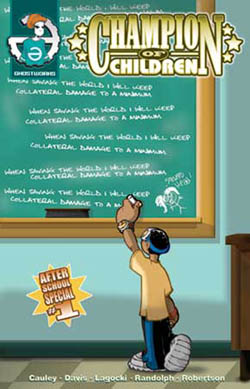 """Champion of Children Afterschool Special #1- """"@ the playground 2.0"""" dare's mainstream debut! BUY IT!"""